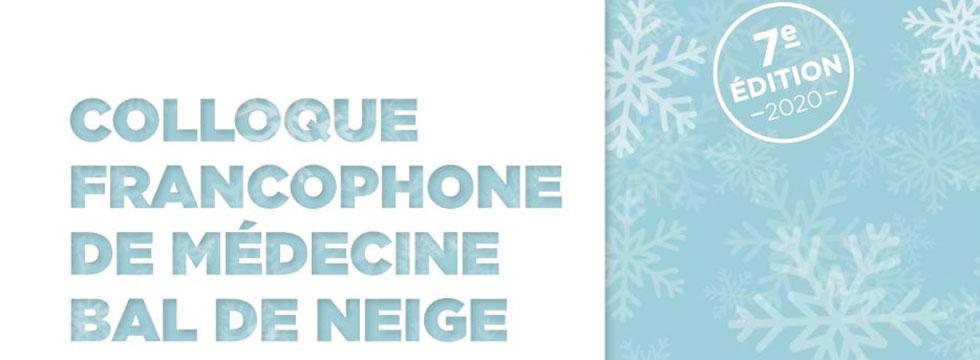 Colloque francophone de médecine – Bal de neige.
