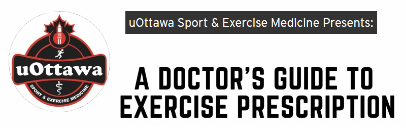 A Doctor's Guide to Exercise Prescription
