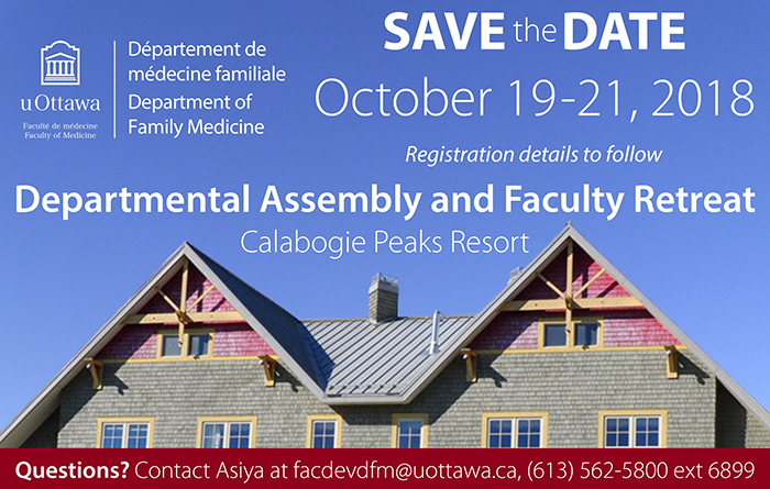 Save the Date for the Annual Faculty Retreat, October 19-21 at the Calabogie Peaks Resort. Contact Asiya Rolston at facdevdfm@uottawa.ca
