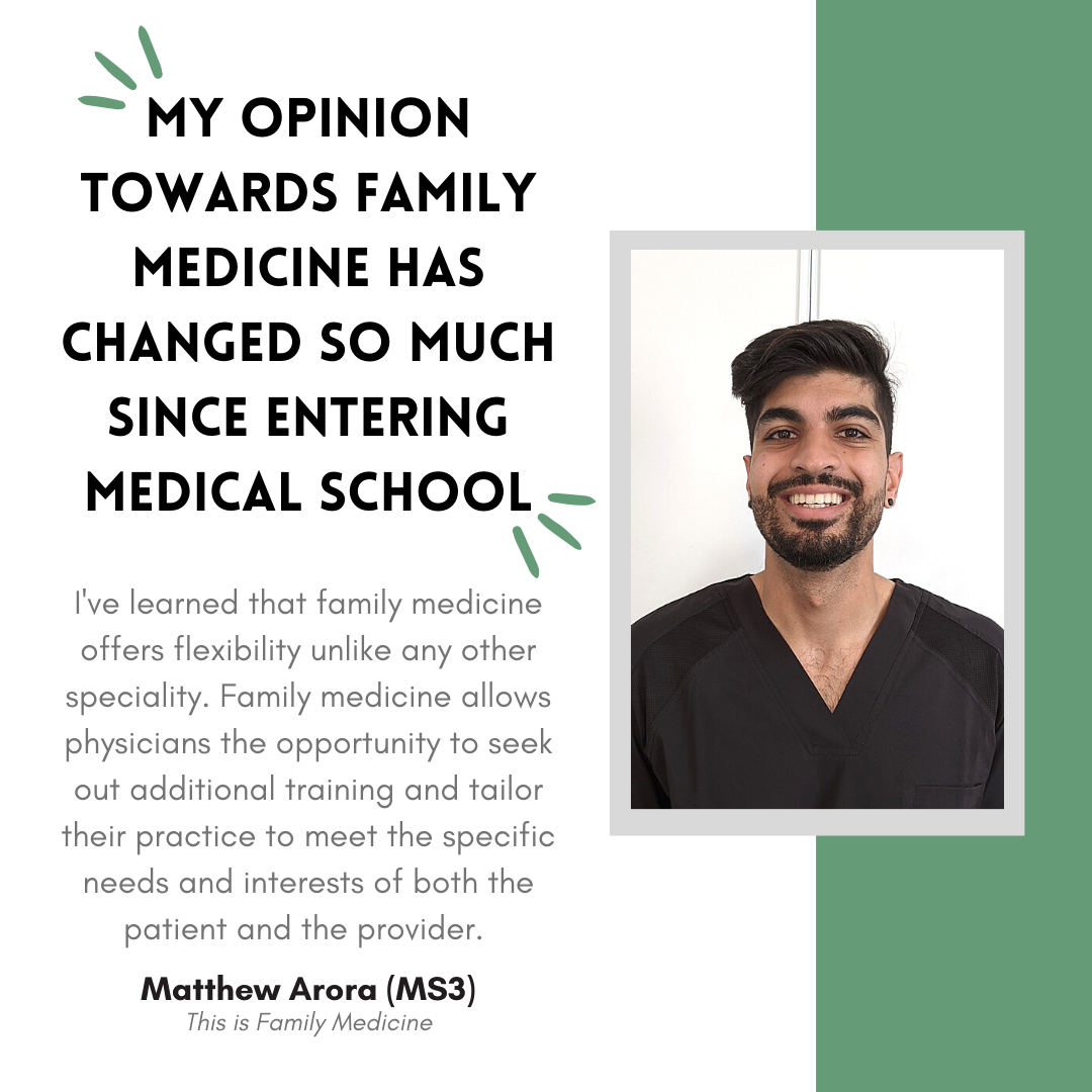Matthew Arora on how his opinion towards Family Medicine has changed since medical school