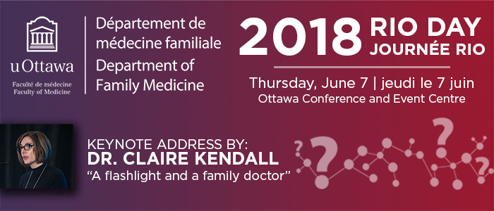 Please join us for Research, Inquiry and Opinion (RIO) Day as we showcase research within the Department of Family Medicine. Thursday, June 7 at the Ottawa Conference and Event Centre