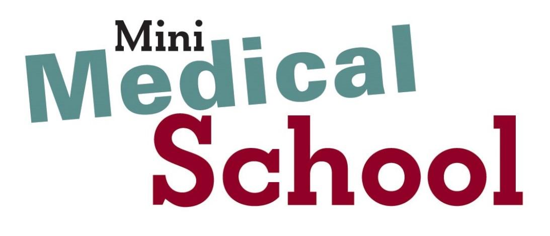 Mini Medical School!