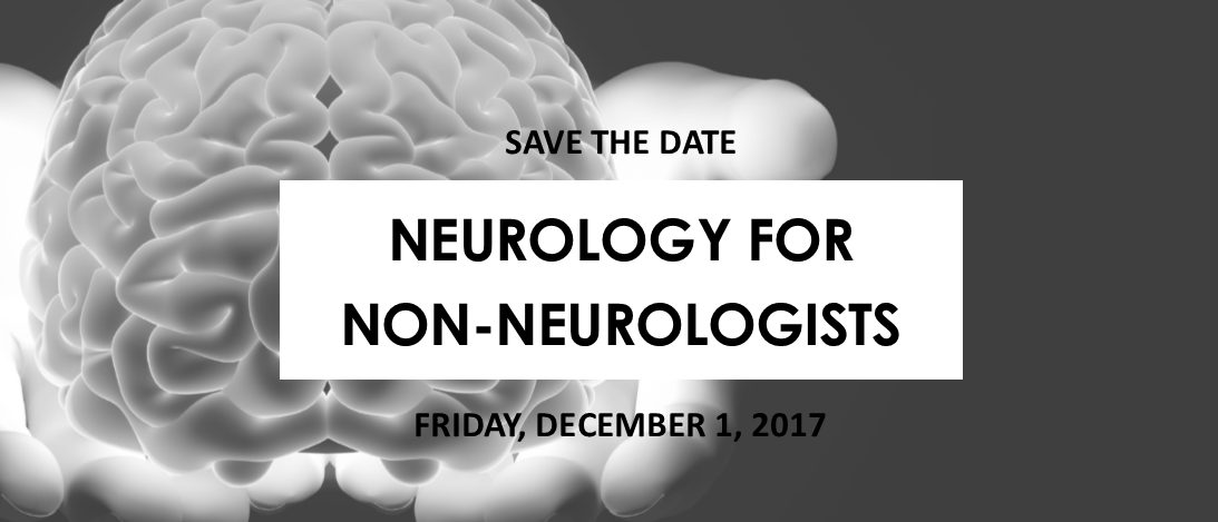 Save the date - Neurology for Non-Neurologists