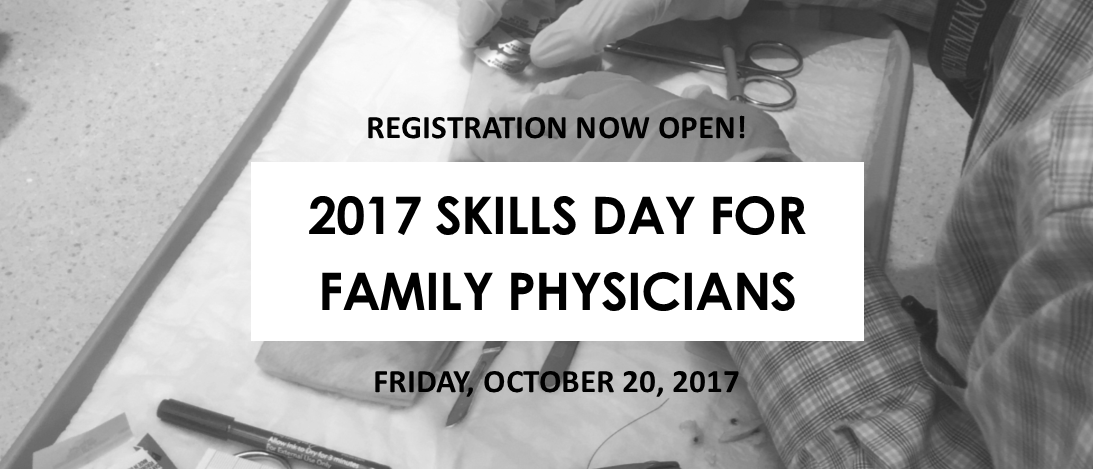 2017 Skills Day for Family Physicians, October 20, 2017