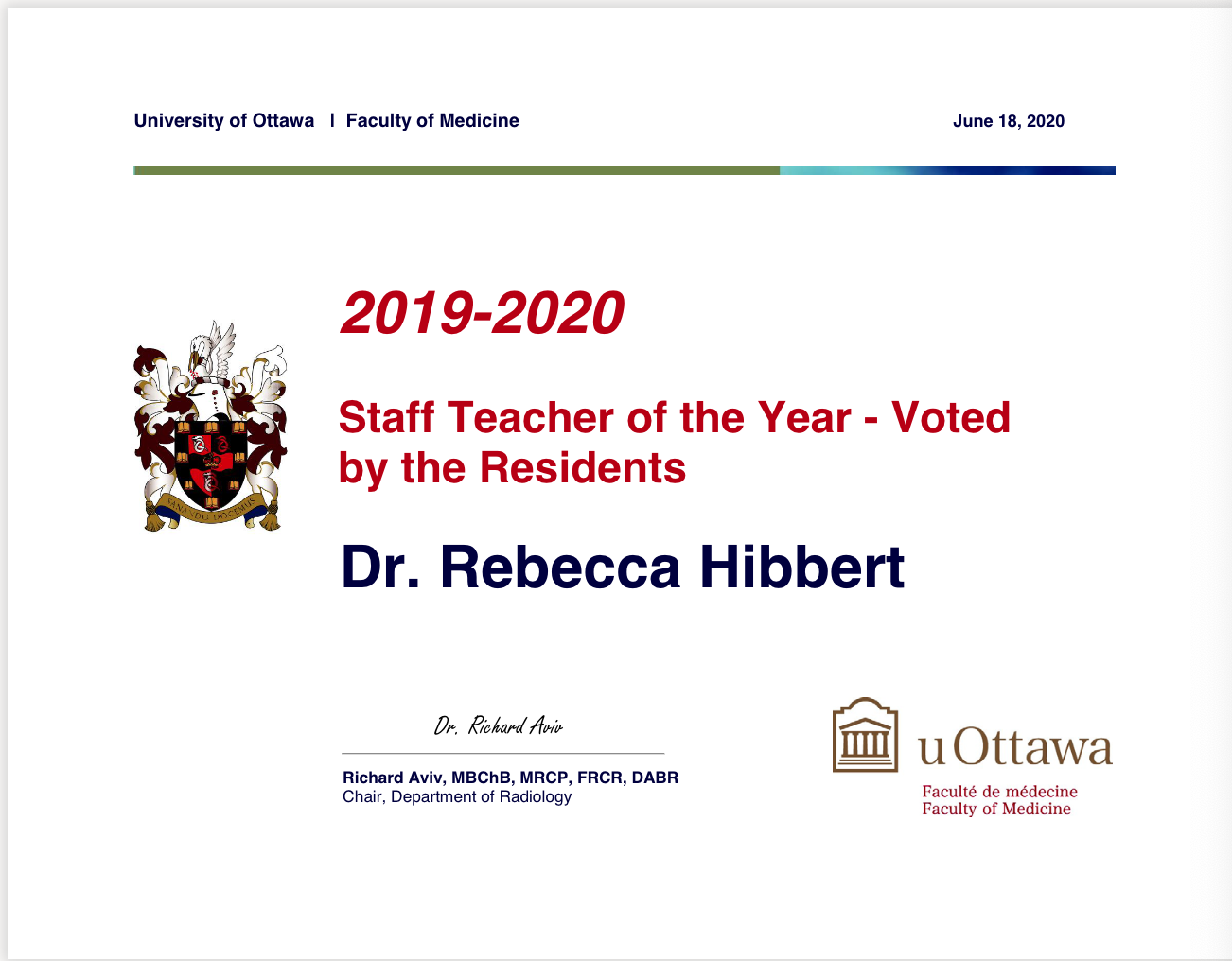 2019-2020 Staff Teacher of the Year - Voted by the Residents. Winner is Dr. Rebecca Hibbert