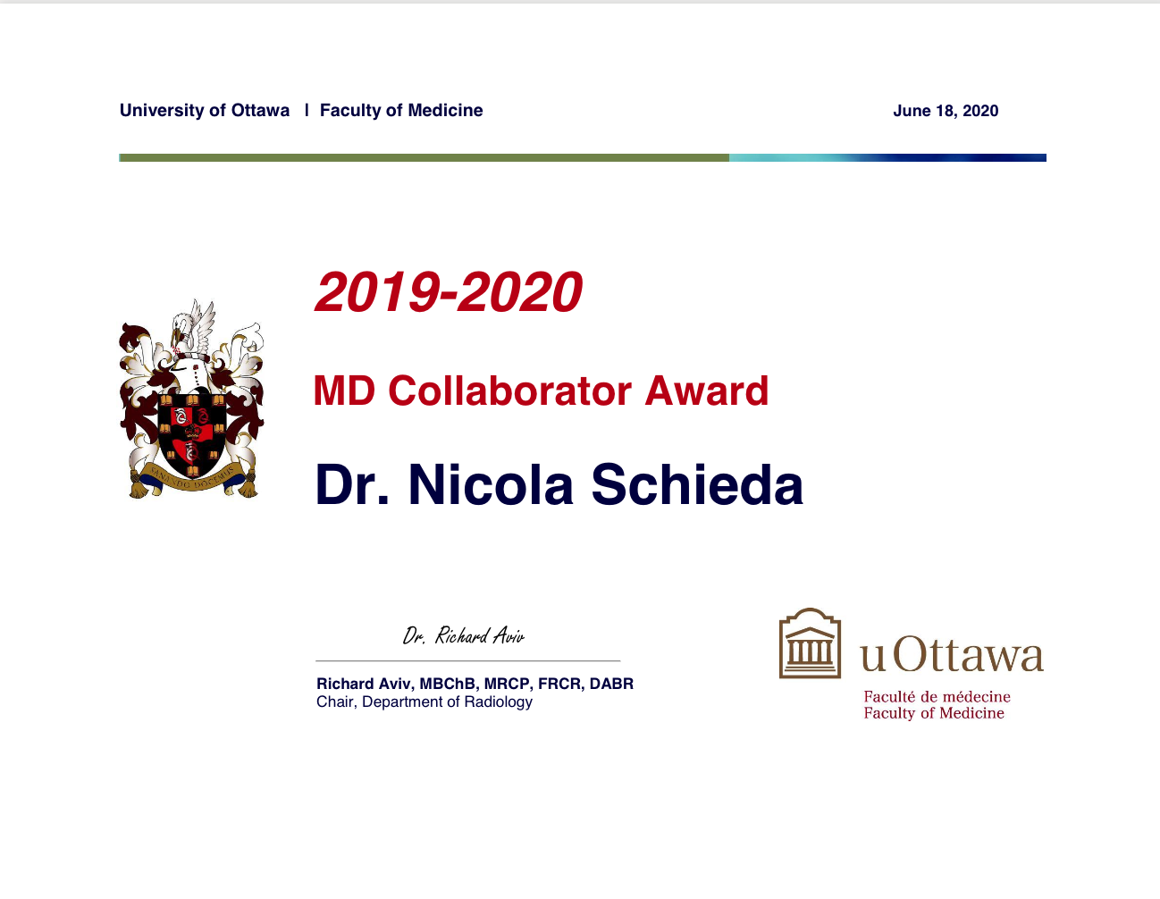 2019-2020 MD Collaborator Award. Winner is Dr. Nicola Schieda