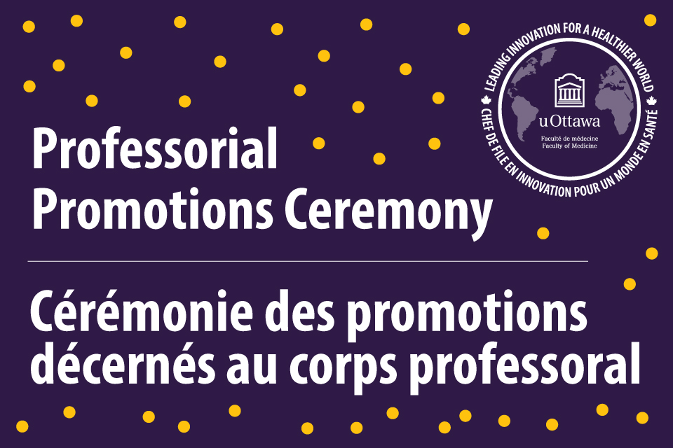 Graphic that says Professorial Promotions Ceremony in English and French